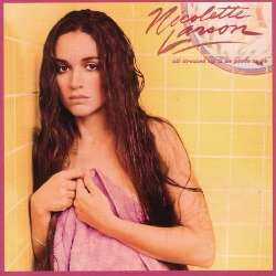 Nicolette Larson/All Dressed Up & No Place To Go
